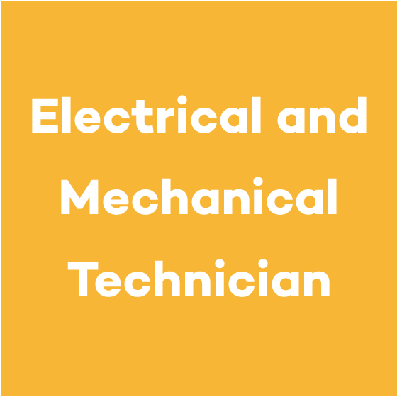 Electrical and Mechanical Technician